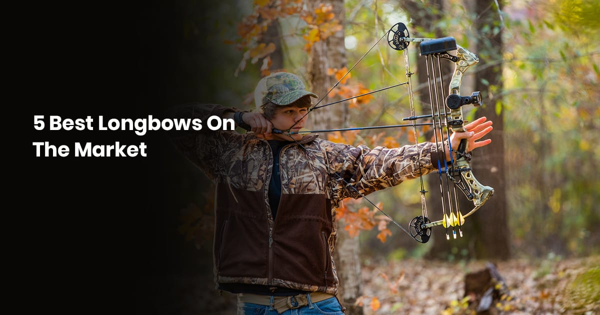 5 Best Longbows On The Market